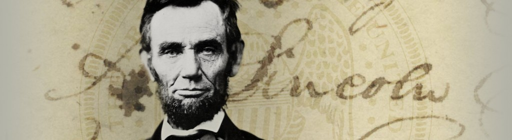 Digital Archives: The Future of The Past, An Abraham Lincoln Case